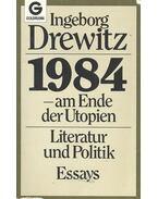 1984 – am Ende der Utopien