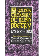 A Golden Treasury of Irish Poetry AD 600 – 1200 - GREENE, DAVID, O'CONNOR, FRANK