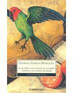 La increible y triste historia de la candida – Erendira y de su abuela desalmada - Gabriel García Márquez