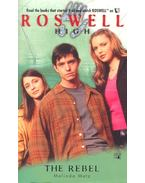 Roswell High – The Rebel