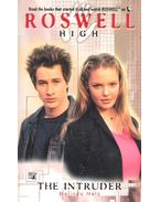 Roswell High – The Intruder