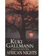 African Nights - Gallmann, Kuki