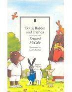 Bottle Rabbit and Friends