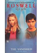 Roswell High – The Vanished