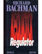 Regulator (Eredeti cím: The Regulators)