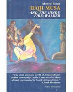Hajji Musa and the Hindu Fire-Walker
