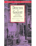 Detection by Gaslight – 14 Victorian Detective Stories