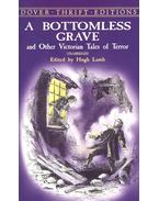 A Bottomless Grave and Other Victorian Talaes of Terror