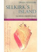 Selkirk's Island – The Original Robinson Crusoe