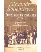 Deux siecles ensemble 1795-1995 I – Juifs et Russes avant la revolution
