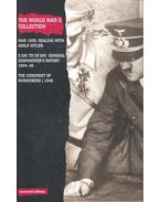 The World War II Collection – War 1939: Dealing with Adolf Hitler; D Day to Ve Day: General Eisenhower's Report 1944-45; The Judgement of Nuremberg 1946