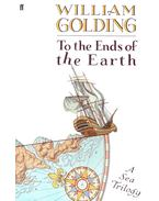 To the Ends of the Earth – A Sea Trilogy