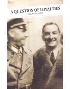 A Question of Loyalities