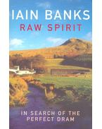 Raw Spirit – In Search of the Perfect Dram