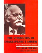 The Strengths of Shakespeare's Shrew – Essays, Memoirs and Reviews-William Epson