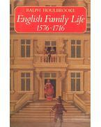 English Family Life 1576-1716