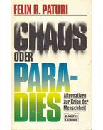 Chaos oder Paradies