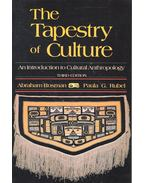 The Tapestry of Culture – An Introduction to Cultural Anthropology