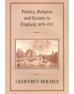 Politics, Religion and Society in England, 1679-1742