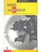 Reason and Unreason – Psychoanalysis, Science and Politics