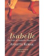 Isabelle – The Life of Isabelle Eberhardt