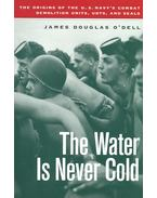 The Water is Never Cold