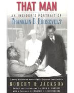 That Man – An Insider Portrait of Franklin D, Roosevelt