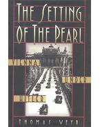 The Setting of the Pearl – Vienna under Hitler