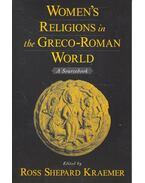 Women's Religions in the Greco-Roman World