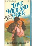 Love Wild and Free