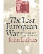 The Last European War – September 1939 -December 1941