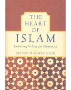 The Heart of Islam – Enduring Values for Humanity