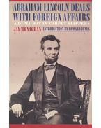 Abraham Lincoln Deals with Foreign Affairs