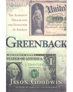 Greenback – The Almighty Dollar and the Invention of America
