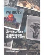 Patriots – The Vietnam War Remembered from All Sides