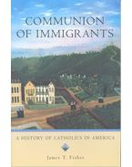 Communion of Immigrants – A History of Catholics in America