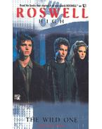 Roswell High – The Wild One
