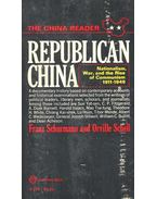 Republican China – Nationalism, War, and the Rise of Communism 1911-1949