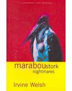 Maraboustork Nightmares