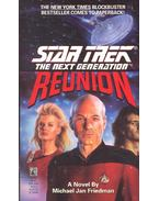 Star Trek – The Next Generation – Reunion - Friedman, Michael Jan
