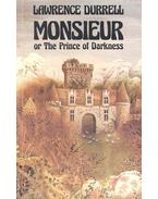 Monsieur or the Prince of Darkness