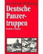 Der Zweite Weltkrieg – Deutsche Panzertruppen