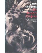 Mr Wroe's Virgins