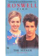 Roswell High – The Seeker