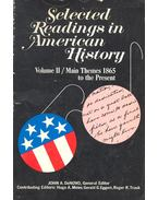 Selected Readings in American History – Vol.II Main Themes 1865 to the Present