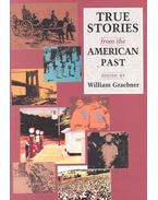 True Stories from the American Past