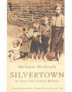 Silvertown – An East End Family Memoir