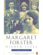 Hidden Lives - FORSTER, MARGARET