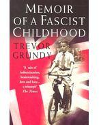 Memoir of a Fascist Childhood