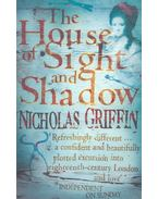 The House of Sight and Shadow